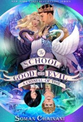 A Crystal of Time (The School for Good and Evil: The Camelot Years, #2) Book Pdf