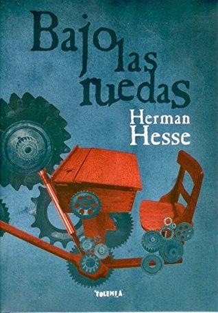 Herman Hesse - Bajo las Ruedas - Español