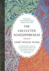 The Collected Schizophrenias: Essays Pdf Book