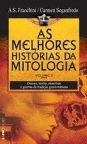 AS MELHORES HISTORIA DA MITOLOGIA VOL 2 - PORTUGUES BRASIL