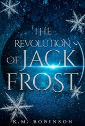 The Revolution of Jack Frost Pdf Book