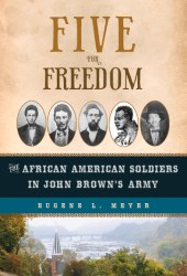 Five for Freedom: The African American Soldiers in John Brown's Army Pdf Book
