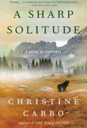 A Sharp Solitude (Glacier Mystery #4)