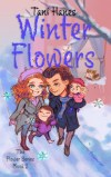 Winter Flowers by Tani Hanes