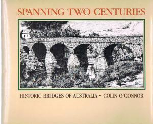 Spanning Two Centuries: Historic Bridges of Australia
