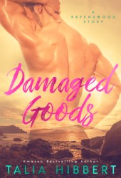 Damaged Goods (Ravenswood, #1.5) Book