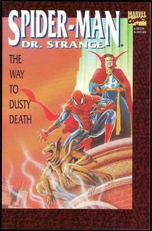 Spider Man/Dr. Strange: The Way To Dusty Death