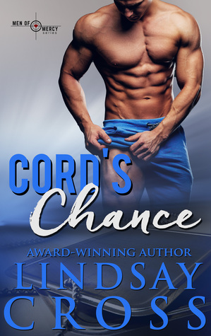 Cord's Chance (Men of Mercy #7)