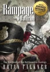 Rampage at Waterloo (Battlesaurus, #1) Pdf Book