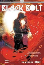 Black Bolt, Vol. 2: Home Free Book