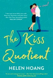 The Kiss Quotient (The Kiss Quotient, #1)
