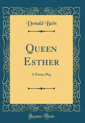 Queen Esther: A Purim Play