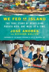 We Fed an Island: The True Story of Rebuilding Puerto Rico, One Meal at a Time Pdf Book