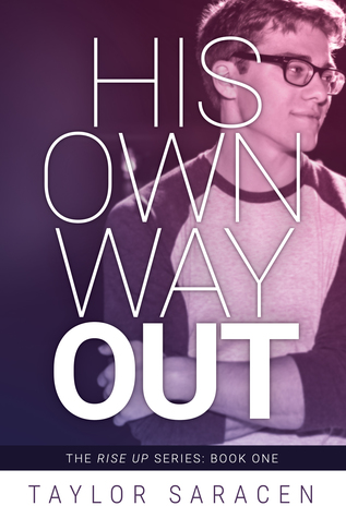 His Own Way Out By Taylor Saracen