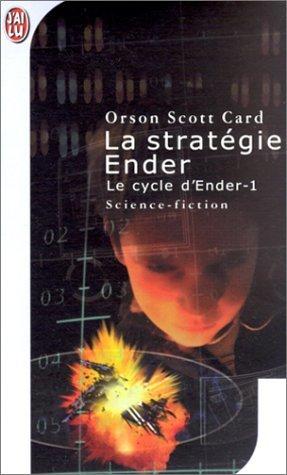 La Stratégie Ender (Cycle d'Ender, #1)
