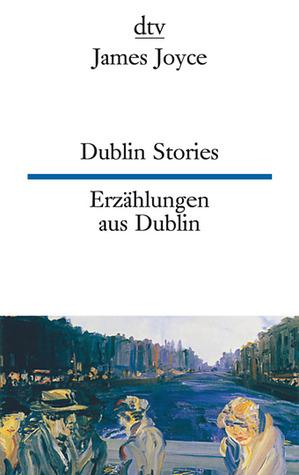 Dublin Stories / Erzählungen aus Dublin