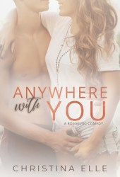 Anywhere With You Pdf Book