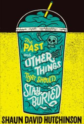 The Past and Other Things That Should Stay Buried Pdf Book