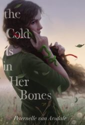 The Cold Is in Her Bones Pdf Book