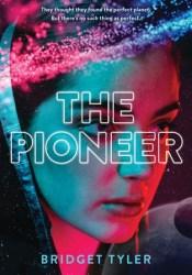 The Pioneer (The Pioneer, #1) Pdf Book