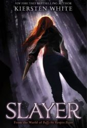 Slayer (Slayer, #1) Book Pdf