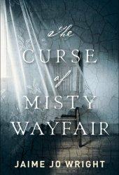 The Curse of Misty Wayfair Pdf Book
