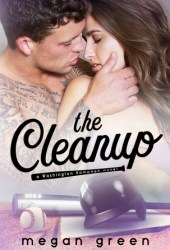 The Cleanup (Washington Rampage #2) Pdf Book