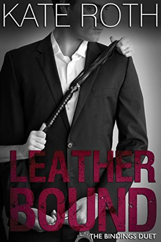 Leather Bound (The Bindings Duet Book 2)