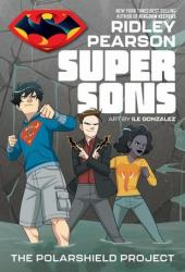 Super Sons: The Polarshield Project Pdf Book