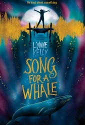 Song for a Whale Pdf Book