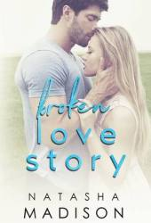 Broken Love Story (Love Story, #3) Book Pdf