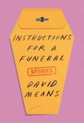 Instructions for a Funeral: Stories Pdf Book