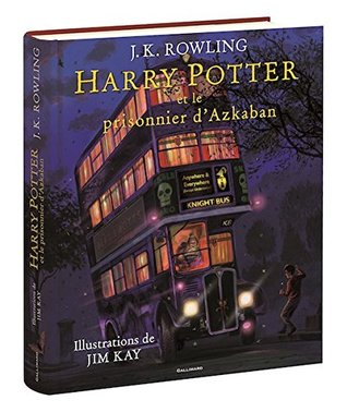 Harry Potter, III : Harry Potter et le prisonnier d'Azkaban - edition illustre