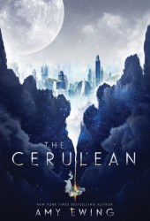 The Cerulean  (Untitled Duology, #1) Pdf Book