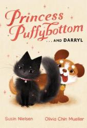 Princess Puffybottom . . . and Darryl Pdf Book