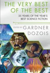 The Very Best of the Best: 35 Years of the Year's Best Science Fiction Pdf Book