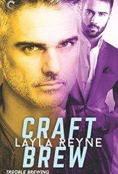 Craft Brew (Trouble Brewing, #2) Pdf Book