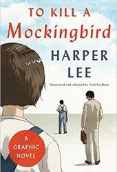 To Kill a Mockingbird: A Graphic Novel Pdf Book