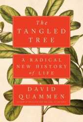 The Tangled Tree: A Radical New History of Life Pdf Book