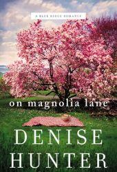 On Magnolia Lane (Blue Ridge, #3) Pdf Book