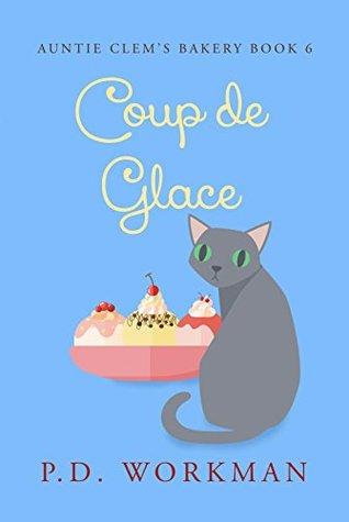 Coup de Glace (Auntie Clem's Bakery, #6)