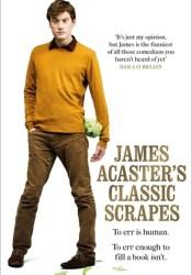 James Acaster's Classic Scrapes Pdf Book
