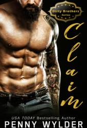 CLAIM (Dirty Brothers, #3) Book