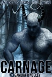 Carnage (Whispers From the Bayou, #1) Book Pdf