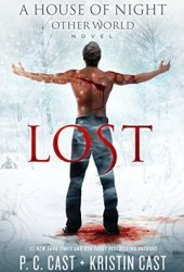 Lost (House of Night Otherworld, #2)