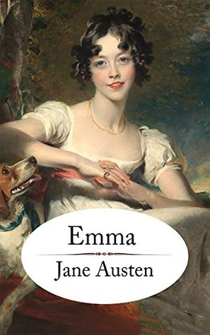 Emma: Emma is a comic novel by Jane Austen (annotated)
