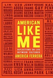 American Like Me: Reflections on Life Between Cultures Book Pdf
