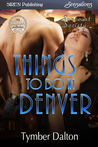 Things to Do in Denver (Suncoast Society, #78)