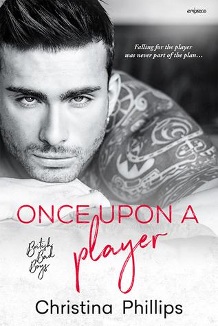 Once Upon a Player (British Bad Boys, #2)
