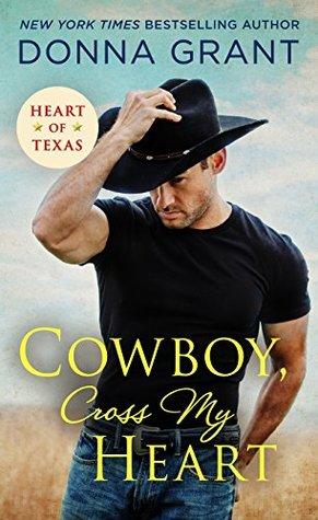 Cowboy, Cross My Heart (Heart of Texas, #2)